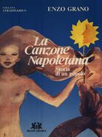 La canzone napoletana. Storia di un popolo