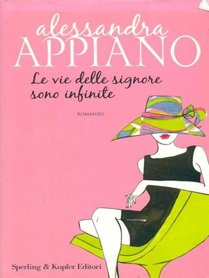 Le vie delle signore sono infinite - Alessandra Appiano - copertina