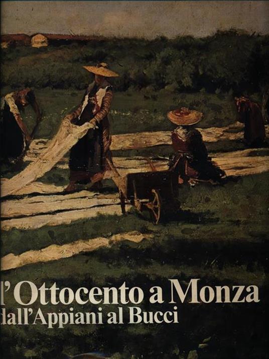 L' Ottocento a Monza dall'Appiani al Bucci - Giorgio Mascherpa - copertina