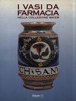 I I vasi da farmacia nella collezione Bayer