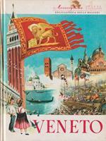 Meravigliosa Italia. Enciclopedia delle regioni - Veneto