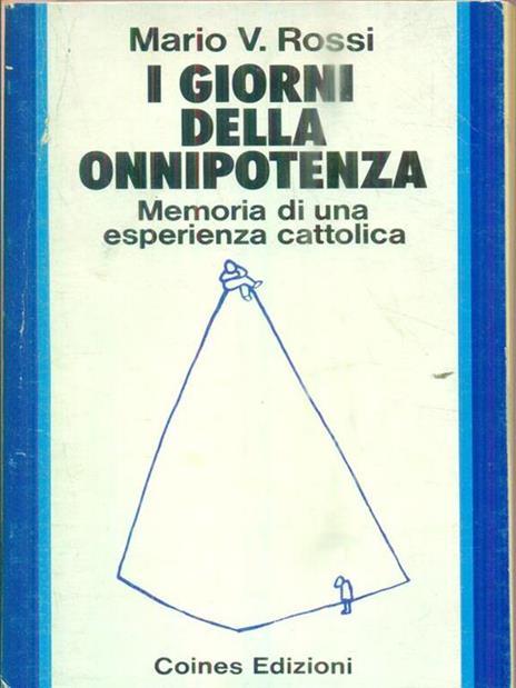 I giorni della onnipotenza - Mario Rossi - copertina