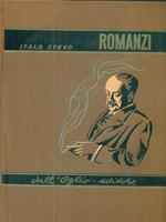 Italo Svevo - Romanzi Una vita, Senilità, La coscienza di Zeno