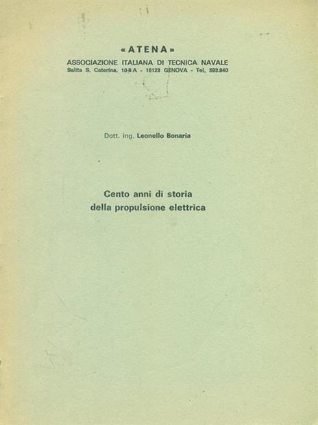 Cento anni di storia della propulsione elettrica - Leonello Bonaria - copertina