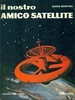 Il  nostro amico satellite