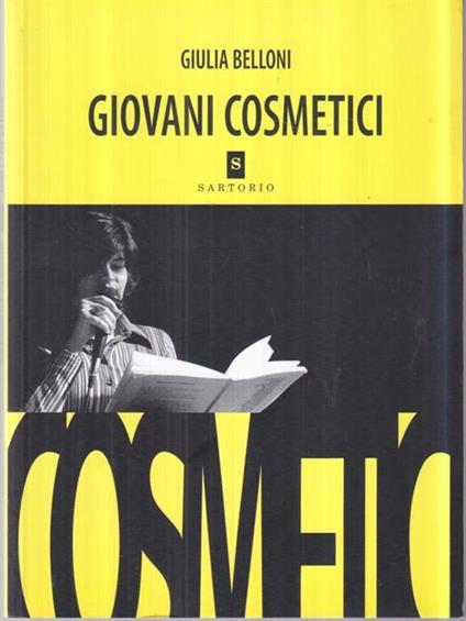 Giovani cosmetici - Giulia Belloni - copertina