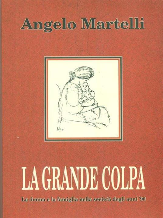 La  grande colpa - Alberto Martelli - copertina