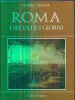 Roma i secoli e i giorni
