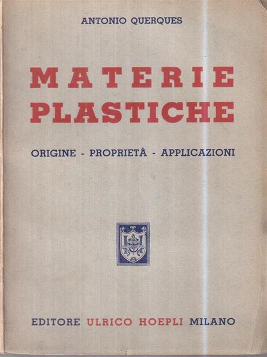 Materie plastiche - Antonio Querques - 2