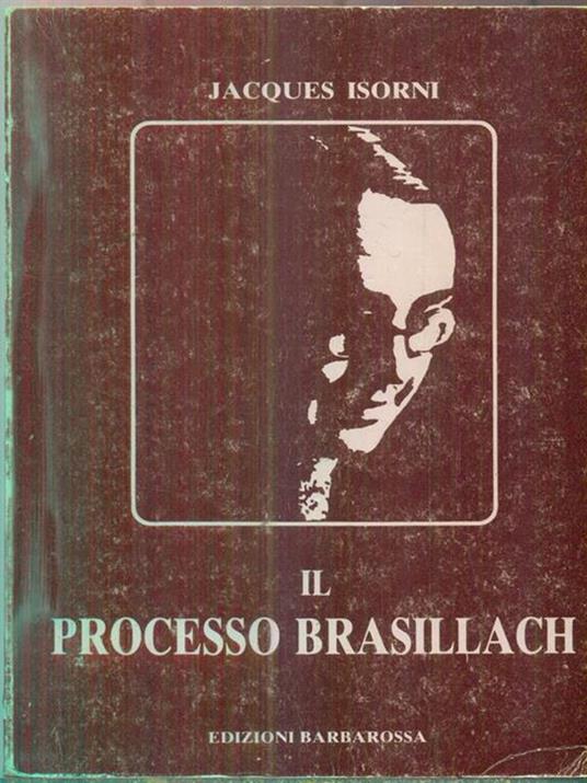Il processo brasillach - Jacques Isorni - copertina