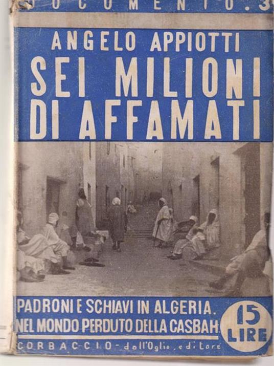 Sei milioni di affamati - Angelo Appiotti - copertina