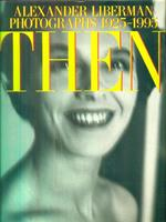 Then. Photographs 1925-1995