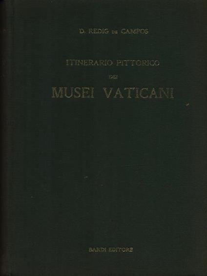 Itinerario pittorico dei musei vaticani - Deoclecio Redig De Campos - copertina
