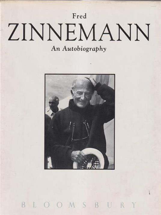 Fred Zinnemann. An autobiography - Fred Zinnemann - copertina