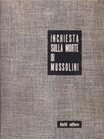 Inchiesta sulla morte di Mussolini