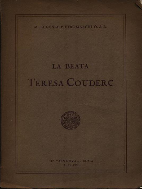 La Beata Teresa Couderc - M. Eugenia Pietromarchi - copertina