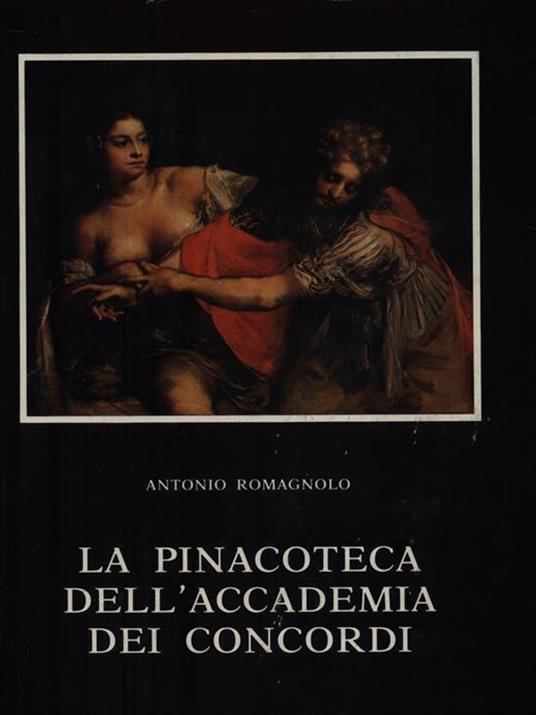 La Pinacoteca dell'Accademia dei Concordi - Antonio Romagnolo - copertina