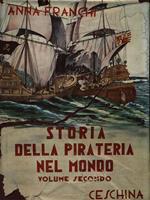 Storia della pirateria nel mondo. Volume 2