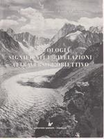 La geologia significati e rivelazioni attraverso l'obiettivo