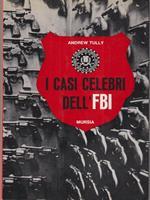 I casi celebri dell'FBI