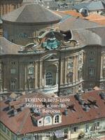 Torino 1675-1699. Strategie e conflitti del Barocco