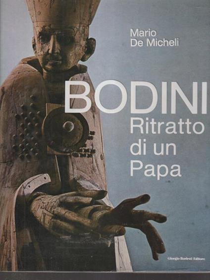 Bodini Ritratto di un Papa - Mario De Micheli - copertina