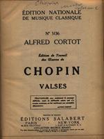 Edition de Travail des Oeuvres de Chopin - Valses