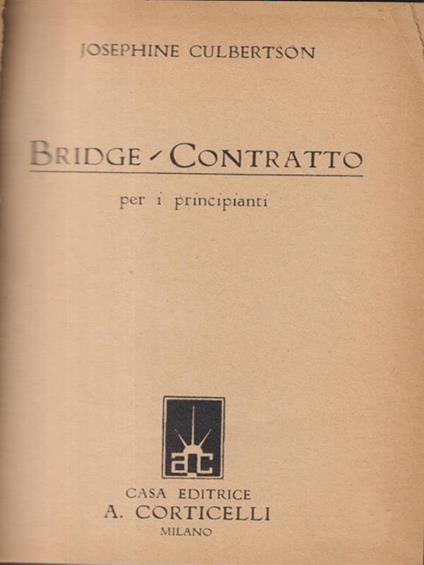 Bridge. Contratto per i principianti - Josephine Culbertson - copertina