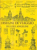 Disegni di viaggio. Vol 2. Italia 1905-1968