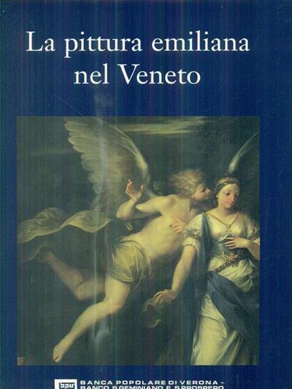 La pittura emiliana nel veneto - Sergio Marinelli - copertina
