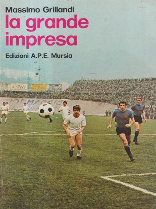 La grande impresa - Massimo Grillandi - copertina