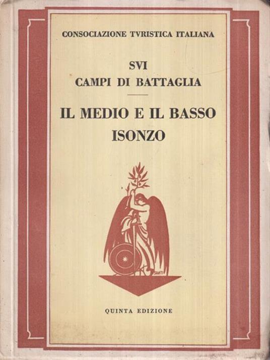 Sui campi di battaglia: il medio e il Basso Isonzo - copertina