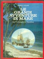 Le grandi avventure di mare