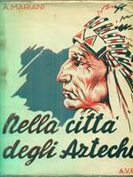 Nella civiltà degli aztechi