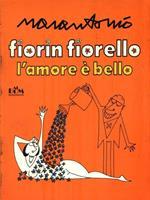 Fiorin Fiorello l'amore è bello