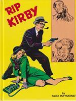 Rip Kirby. Il ricatto - La casa delle bambole