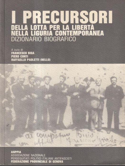 I precursori della lotta per la libertà nella Liguria contemporanea - copertina
