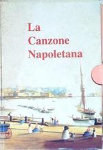 La Canzone Napoletana. 4 Volumi