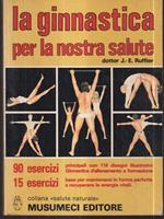 La ginnastica per la nostra salute