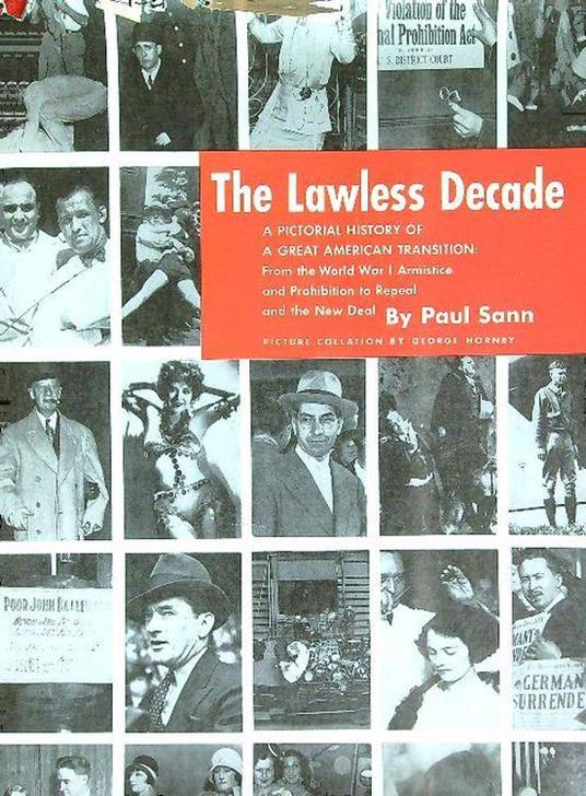 The Lawless Decade - Paul Sann - copertina