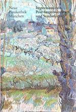 Impressionisten, Post Impressionisten und Symbolisten Ausladische Kunstler