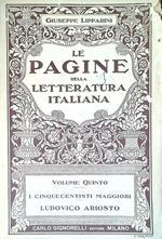 Le pagine della letteratura italiana - Volume quinto