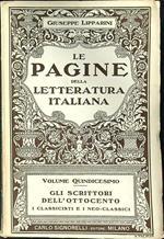 Le pagine della letteratura italiana volume quindicesimo I classicisti e i neo-classici