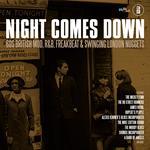 Night Comes Down. 60 British Mod R&b Freakbeat