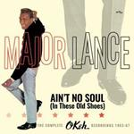 Ain't No Soul (In These Old Shoes). The Complete Okeh Recordings