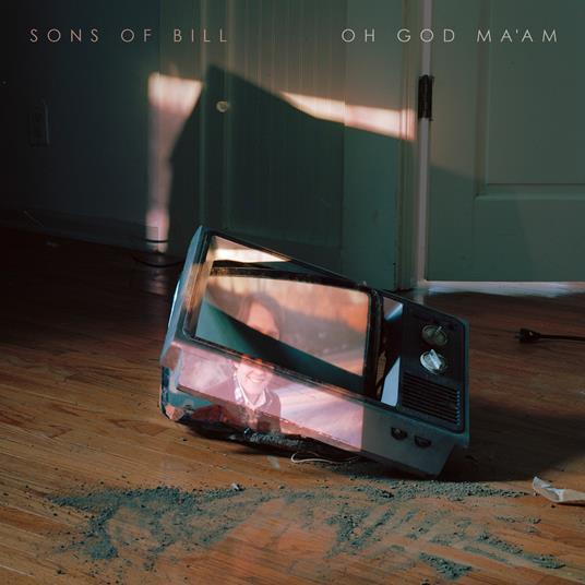 Oh God Ma Am - CD Audio di Sons of Bill