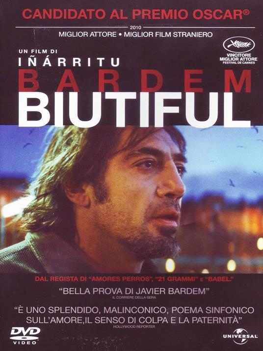 Biutiful di Alejandro González Iñárritu - DVD