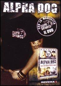 Alpha Dog di Nick Cassavetes - DVD