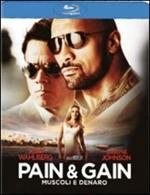 Pain & Gain. Muscoli e denaro