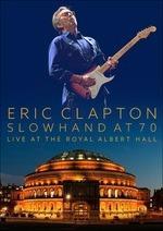Slowhand at 70. Live at the Royal Albert Hall